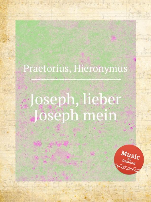 H. Praetorius Joseph, lieber Joseph mein недорого