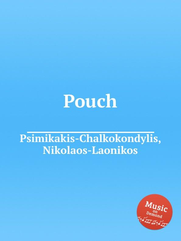N. Psimikakis-Chalkokondylis Pouch n psimikakis chalkokondylis atlantis in a nutshell