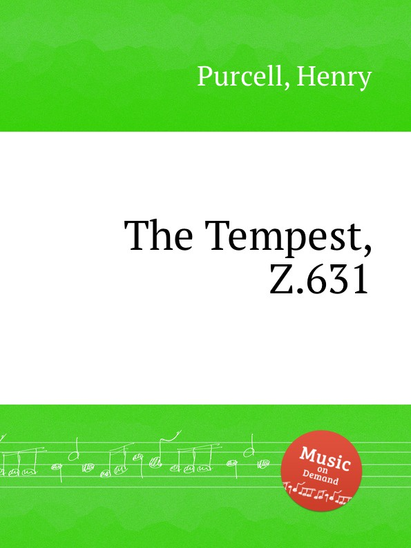 Henry Purcell Буря, Z.631. The Tempest, Z.631 by Purcell, Henry henry purcell dido and aeneas