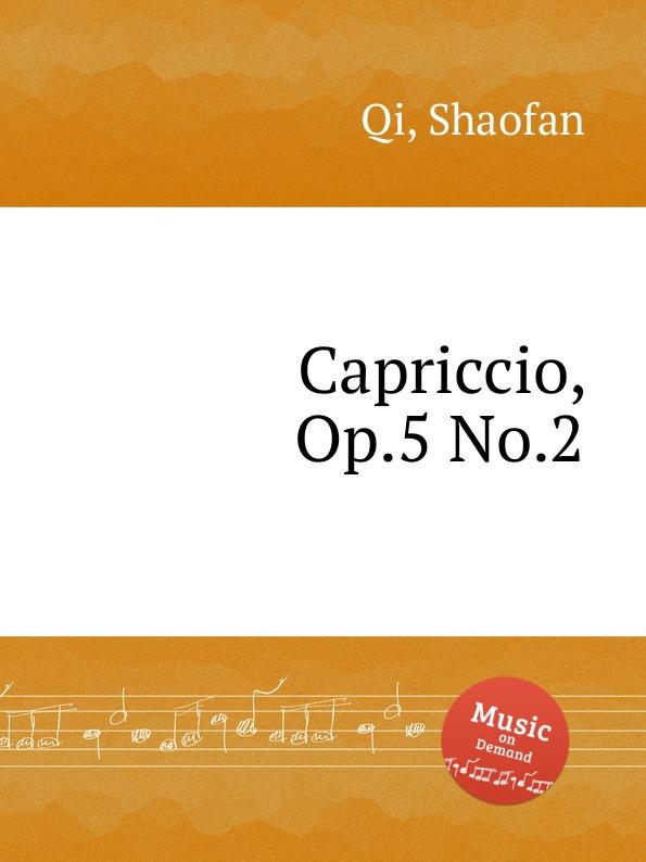 S. Qi Capriccio, Op.5 No.2 w taubert capriccio no 2 op 66