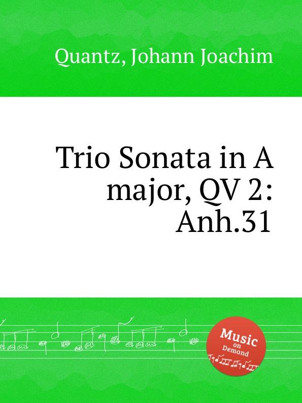 цена J.J. Quantz Trio Sonata in A major, QV 2:Anh.31 в интернет-магазинах