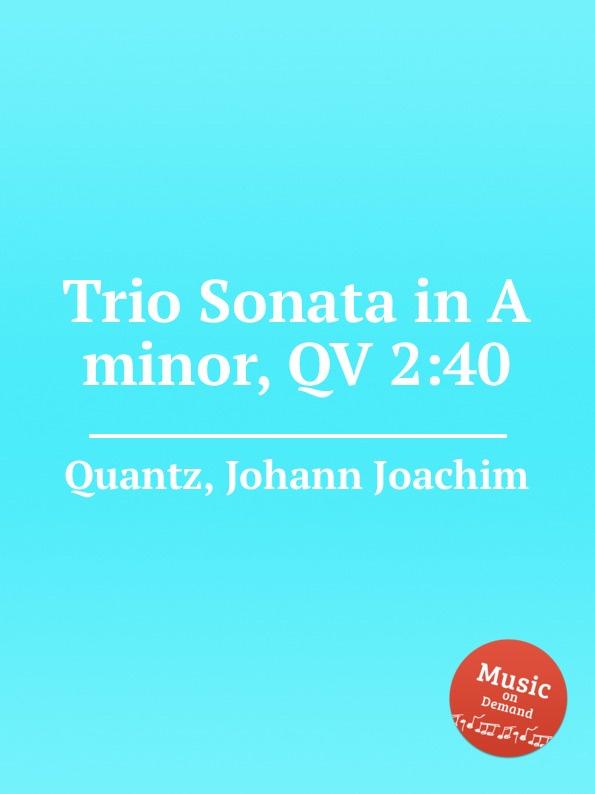 J.J. Quantz Trio Sonata in A minor, QV 2:40 недорого