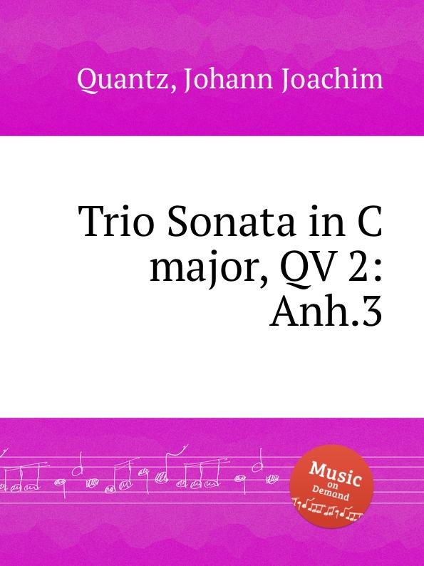J.J. Quantz Trio Sonata in C major, QV 2:Anh.3 недорого