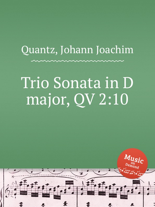 цена J.J. Quantz Trio Sonata in D major, QV 2:10 в интернет-магазинах