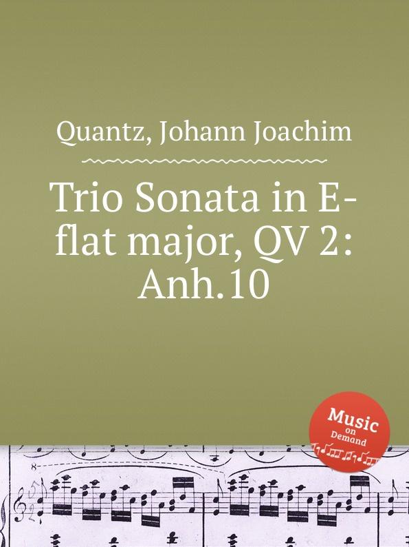 цена J.J. Quantz Trio Sonata in E-flat major, QV 2:Anh.10 в интернет-магазинах