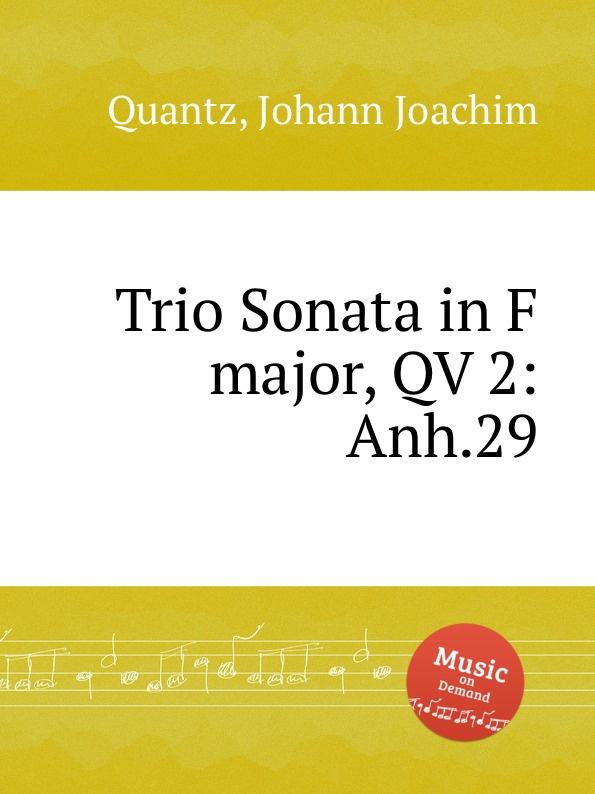 цена J.J. Quantz Trio Sonata in F major, QV 2:Anh.29 в интернет-магазинах