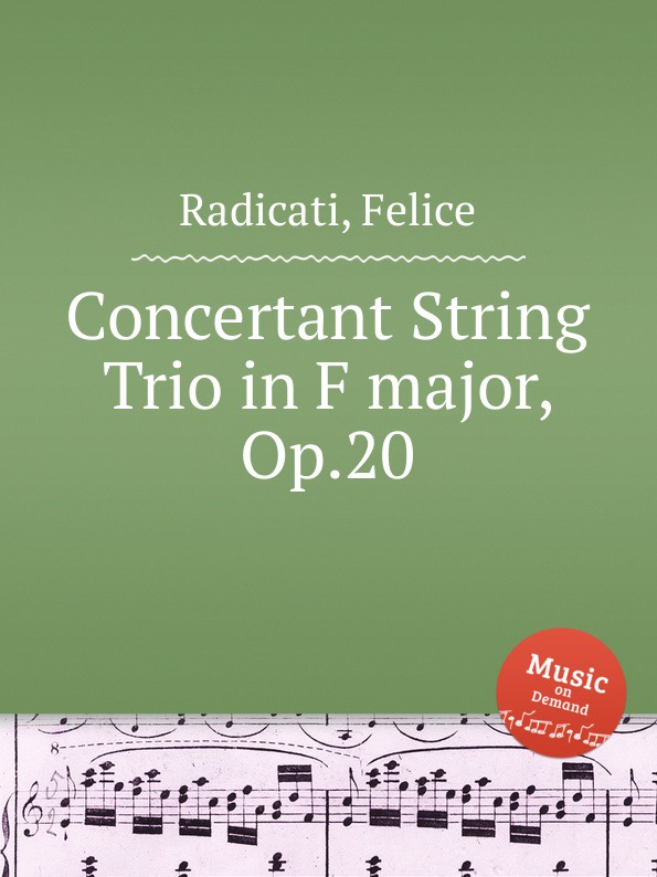 F. Radicati Concertant String Trio in F major, Op.20 недорого