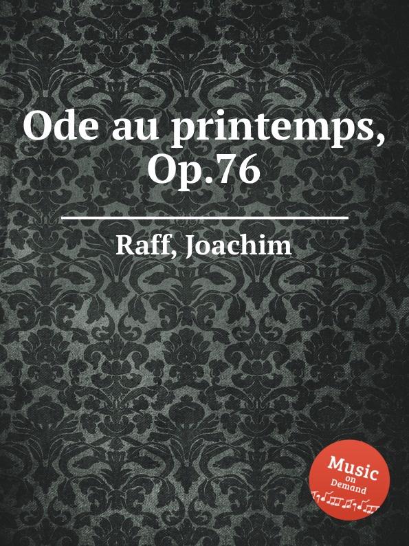 J. Raff Ode au printemps, Op.76 недорого