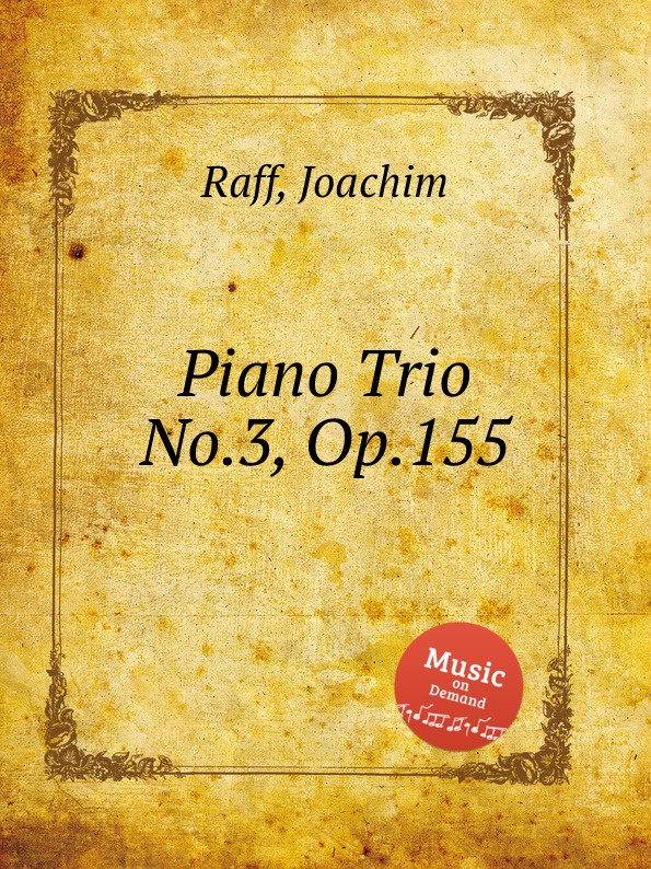 J. Raff Piano Trio No.3, Op.155