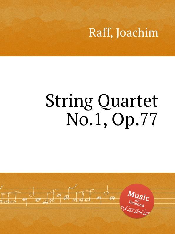 лучшая цена J. Raff String Quartet No.1, Op.77