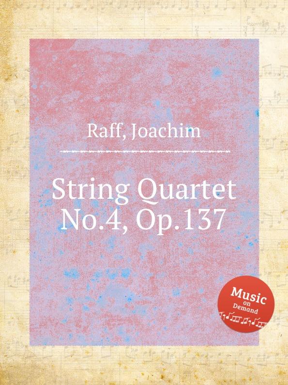 лучшая цена J. Raff String Quartet No.4, Op.137
