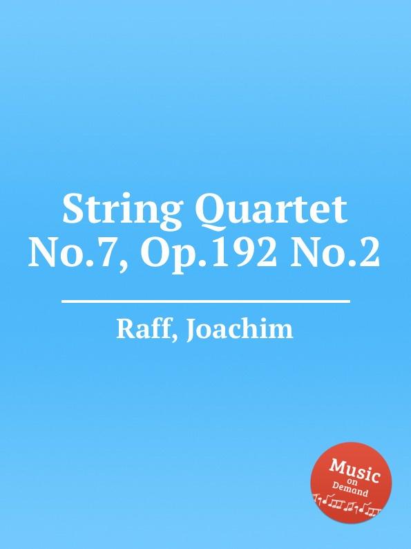 лучшая цена J. Raff String Quartet No.7, Op.192 No.2