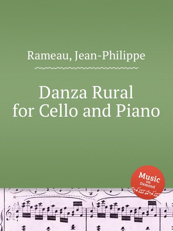 J. Rameau Danza Rural for Cello and Piano j rameau orphee