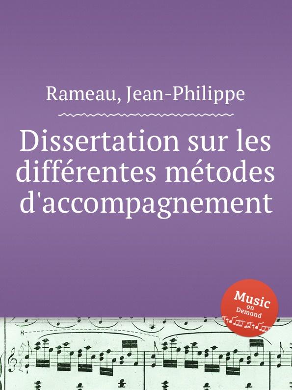 J. Rameau Dissertation sur les differentes metodes d.accompagnement j rameau orphee