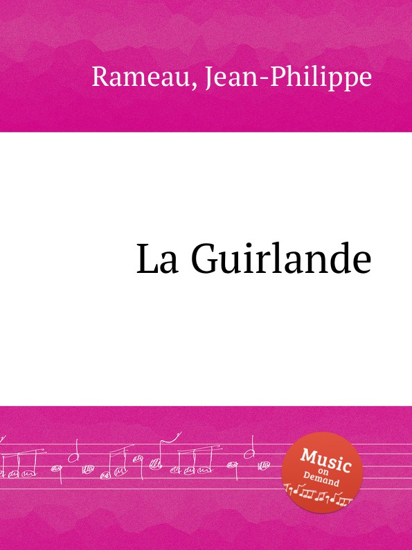 J. Rameau La Guirlande