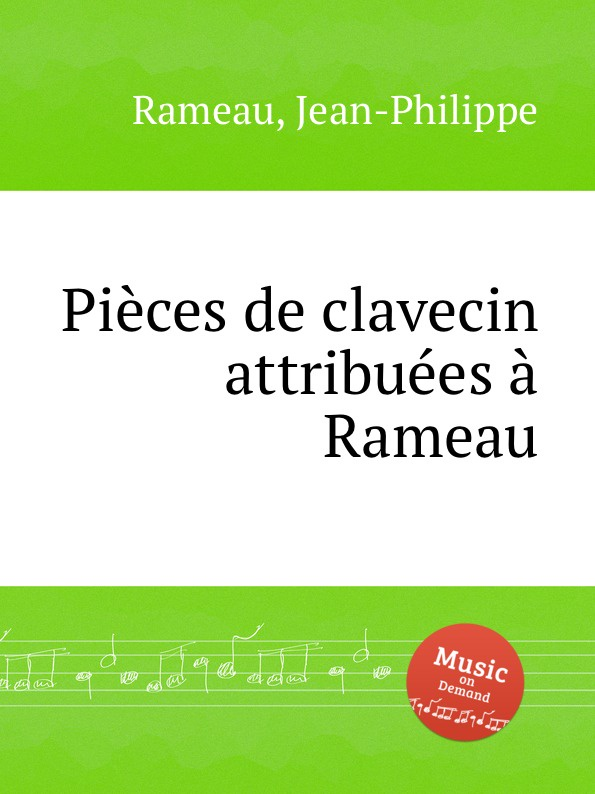 a l couperin pieces de clavecin J. Rameau Pieces de clavecin attribuees a Rameau