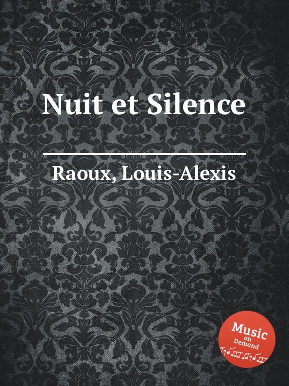 L. Raoux Nuit et Silence voices of silence