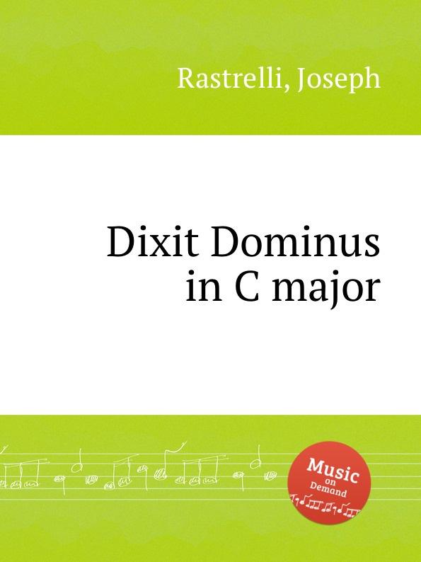 J. Rastrelli Dixit Dominus in C major цена в Москве и Питере