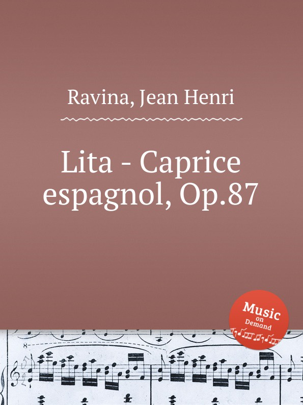 J.H. Ravina Lita - Caprice espagnol, Op.87 n coste caprice sur l air espagnol la cachucha op 13