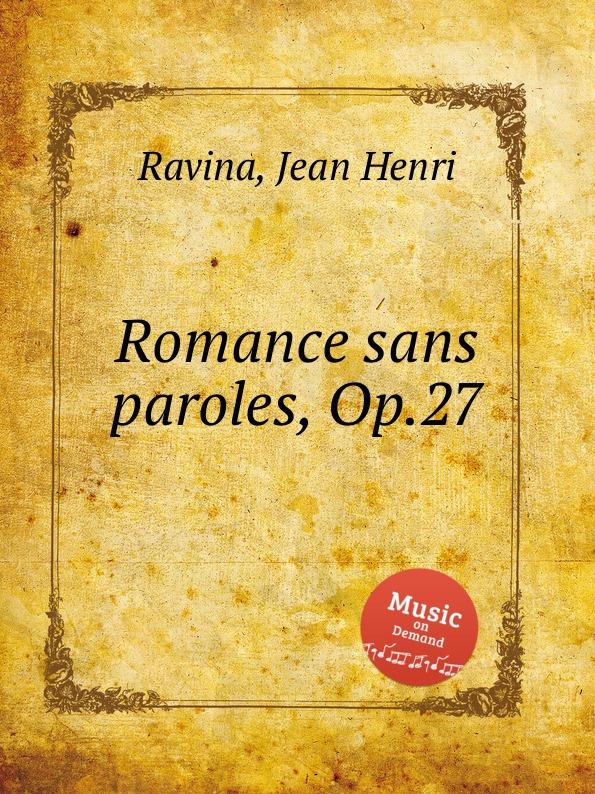 J.H. Ravina Romance sans paroles, Op.27 цена в Москве и Питере