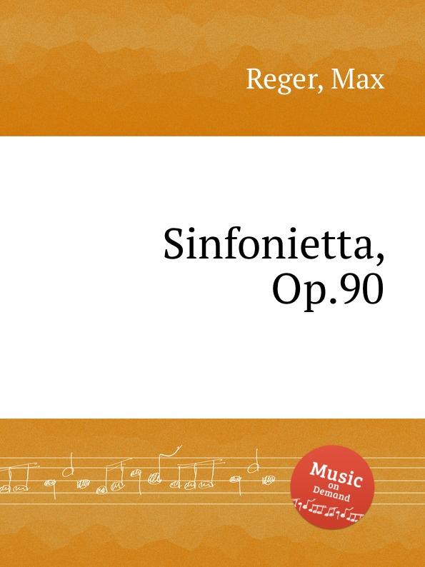 M. Reger Sinfonietta, Op.90 m reger 4 special studies for the left hand alone