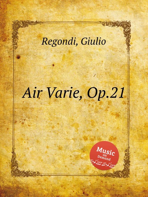 G. Regondi Air Varie, Op.21 m carcassi air suisse varie op 20