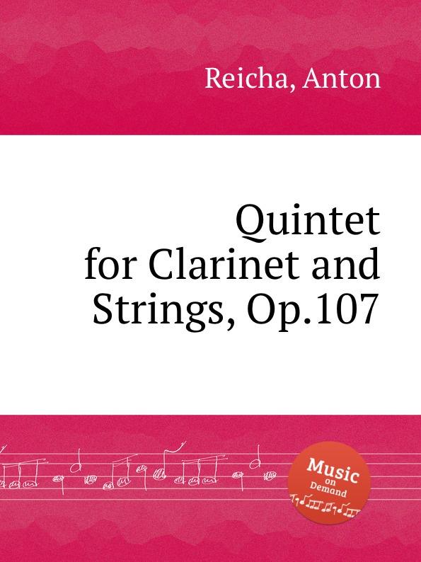 лучшая цена A. Reicha Quintet for Clarinet and Strings, Op.107