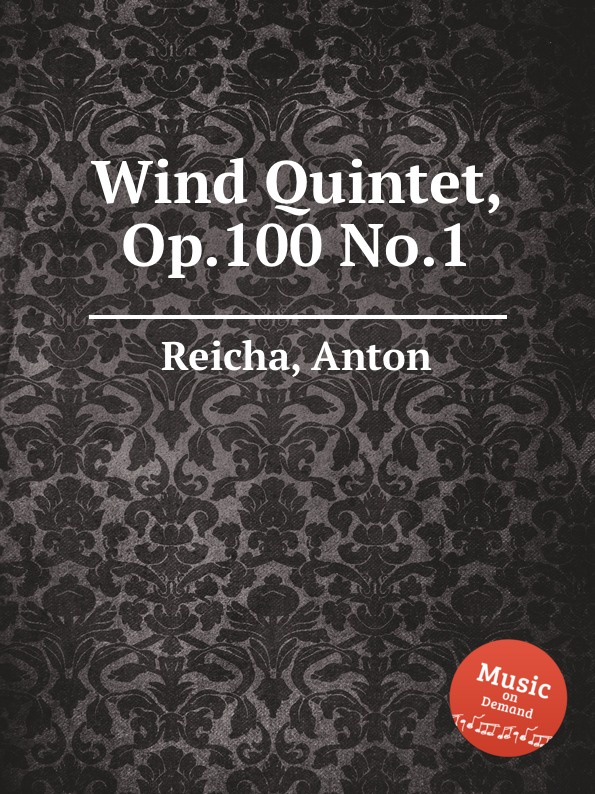 A. Reicha Wind Quintet, Op.100 No.1 a reicha wind quintet op 88 no 2