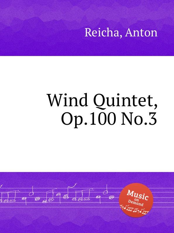 лучшая цена A. Reicha Wind Quintet, Op.100 No.3