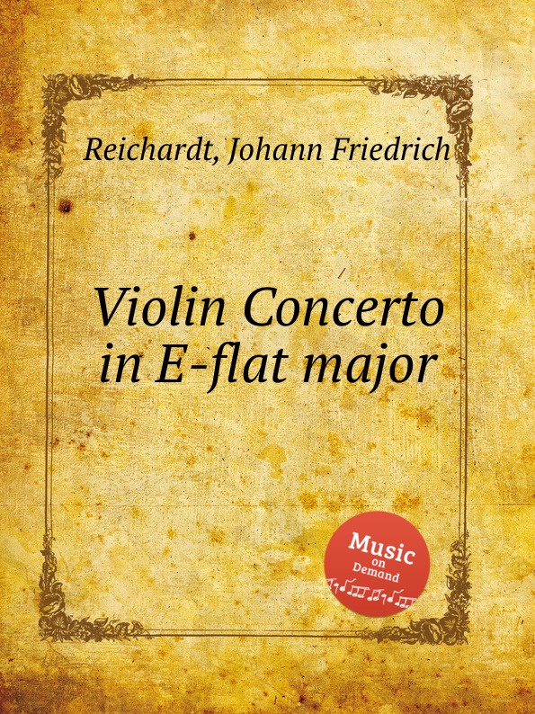 лучшая цена J.F. Reichardt Violin Concerto in E-flat major