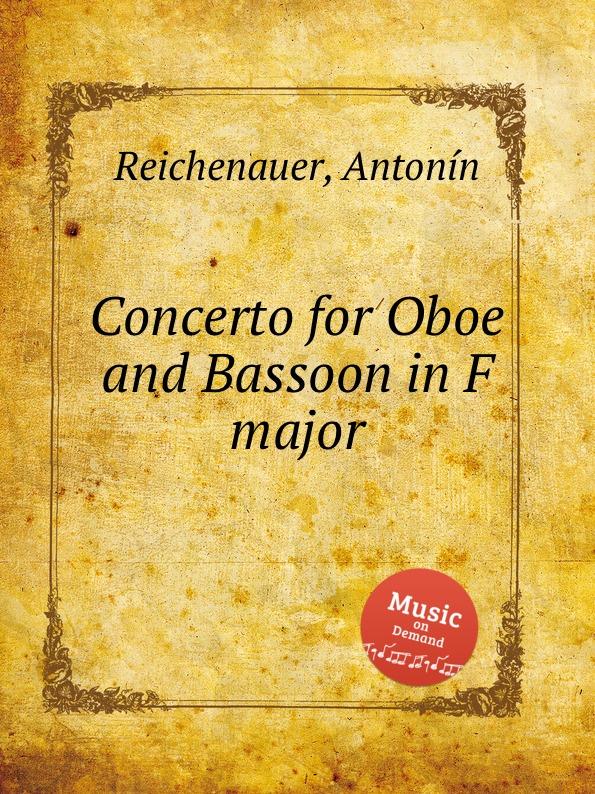цена A. Reichenauer Concerto for Oboe and Bassoon in F major в интернет-магазинах
