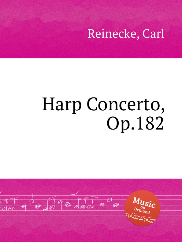 C. Reinecke Harp Concerto, Op.182 c reinecke aus unseren vier wanden clavierstucke fur d jugend op 154