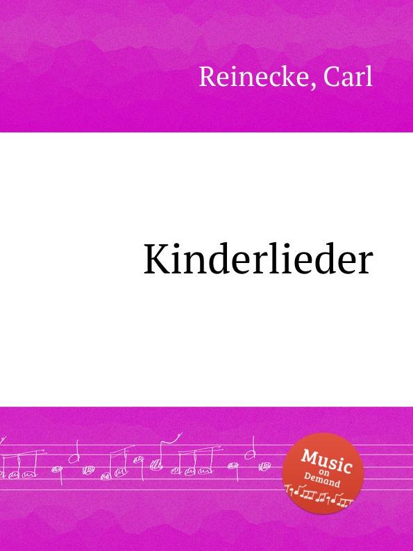 C. Reinecke Kinderlieder