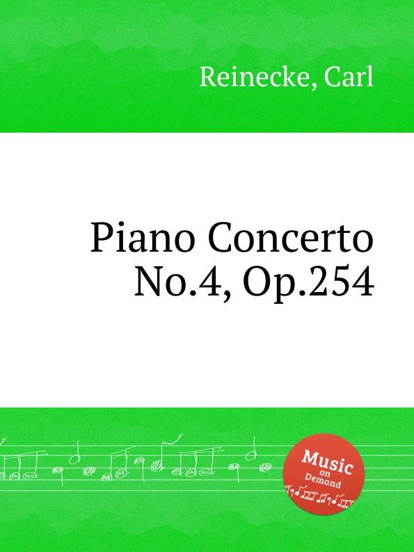 C. Reinecke Piano Concerto No.4, Op.254 c reinecke aus unseren vier wanden clavierstucke fur d jugend op 154