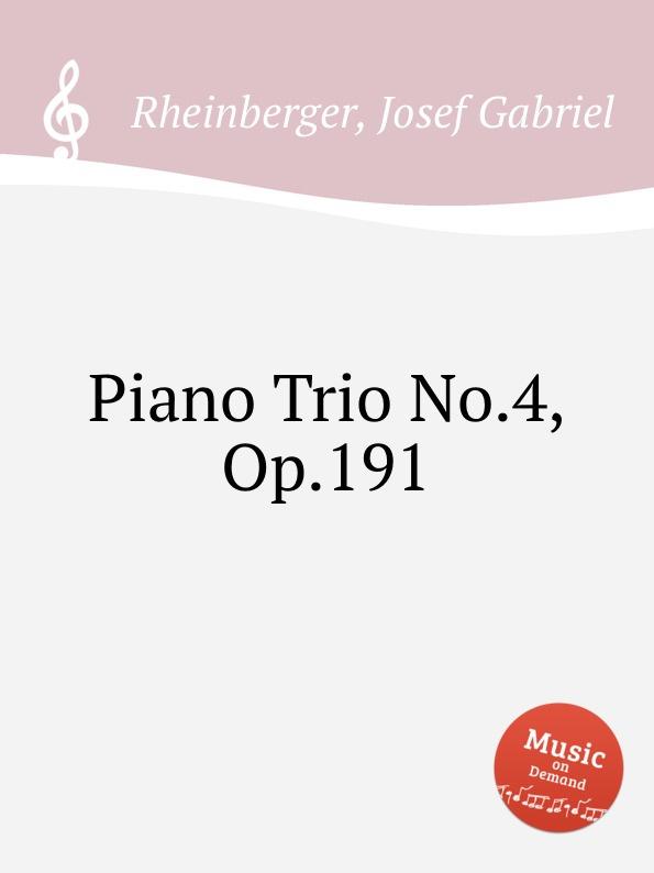 лучшая цена J.G. Rheinberger Piano Trio No.4, Op.191