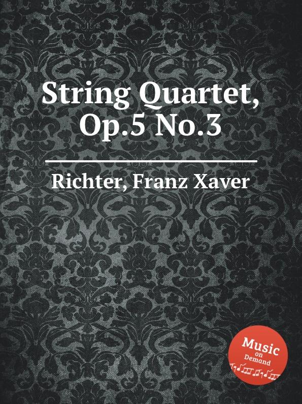 F.X. Richter String Quartet, Op.5 No.3