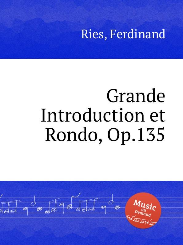 лучшая цена F. Ries Grande Introduction et Rondo, Op.135