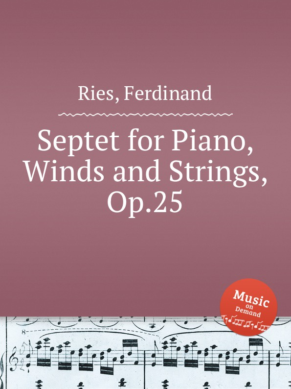 F. Ries Septet for Piano, Winds and Strings, Op.25 недорого