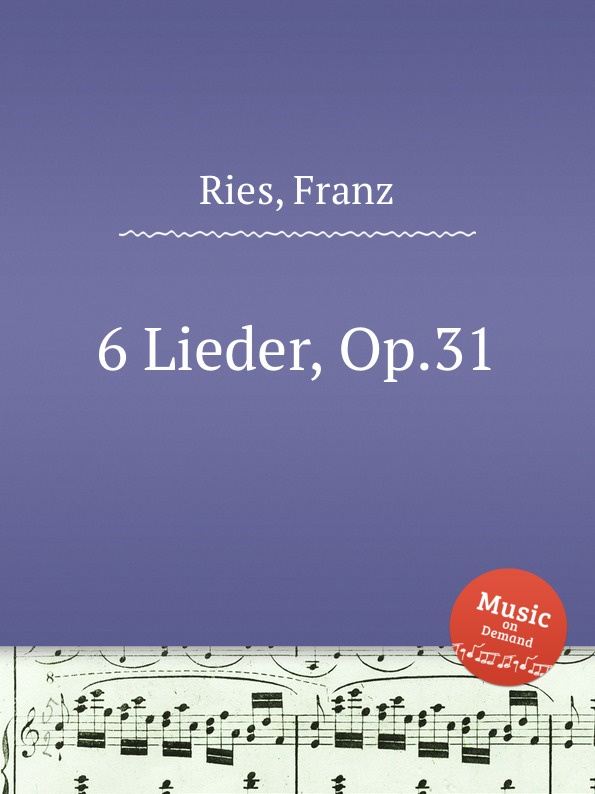 F. Ries 6 Lieder, Op.31