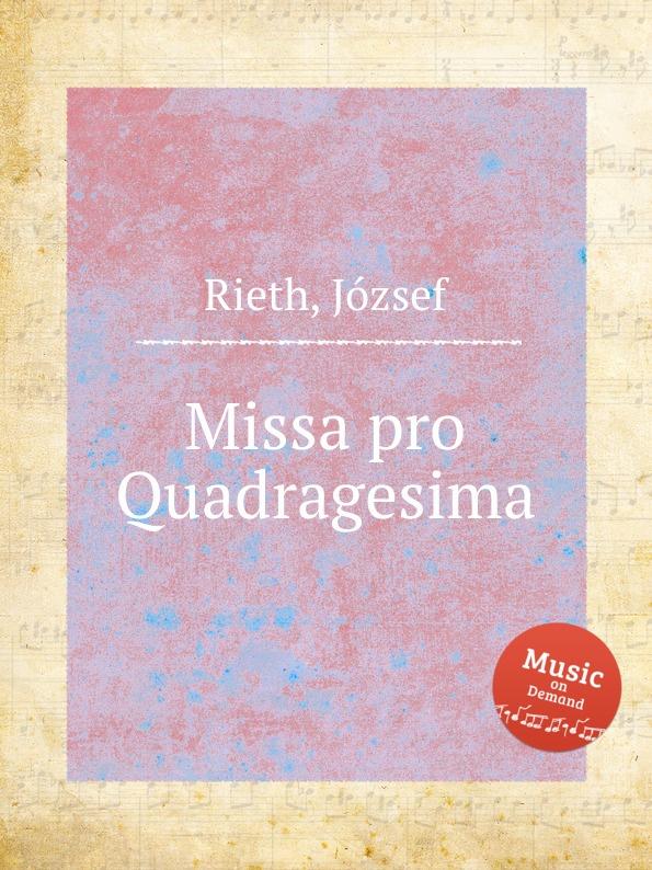 J. Rieth Missa pro Quadragesima