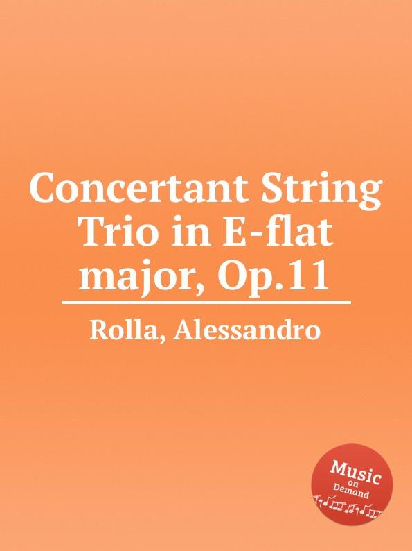 лучшая цена A. Rolla Concertant String Trio in E-flat major, Op.11