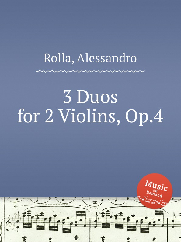 A. Rolla 3 Duos for 2 Violins, Op.4