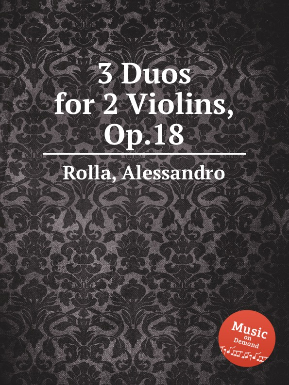 A. Rolla 3 Duos for 2 Violins, Op.18