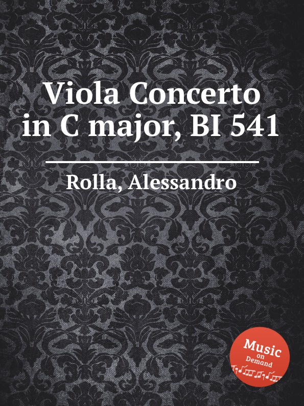 A. Rolla Viola Concerto in C major, BI 541 a rolla viola concerto in e flat major bi 545