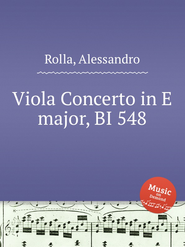 A. Rolla Viola Concerto in E major, BI 548 a rolla viola concerto in e flat major bi 545