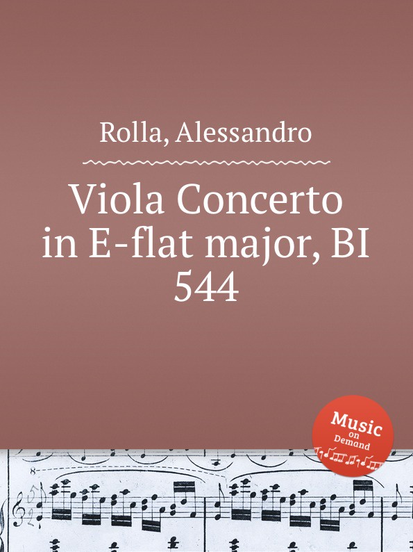 A. Rolla Viola Concerto in E-flat major, BI 544 a rolla viola concerto in e flat major bi 545