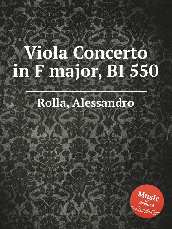 A. Rolla Viola Concerto in F major, BI 550 a rolla viola concerto in e flat major bi 545