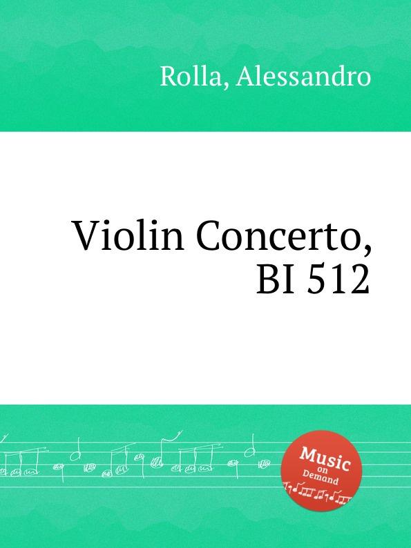 A. Rolla Violin Concerto, BI 512 a rolla adagio e tema con variazioni for violin and orchestra bi 488