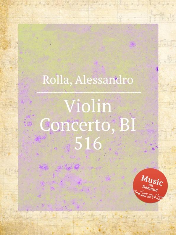 A. Rolla Violin Concerto, BI 516 a rolla adagio e tema con variazioni for violin and orchestra bi 488