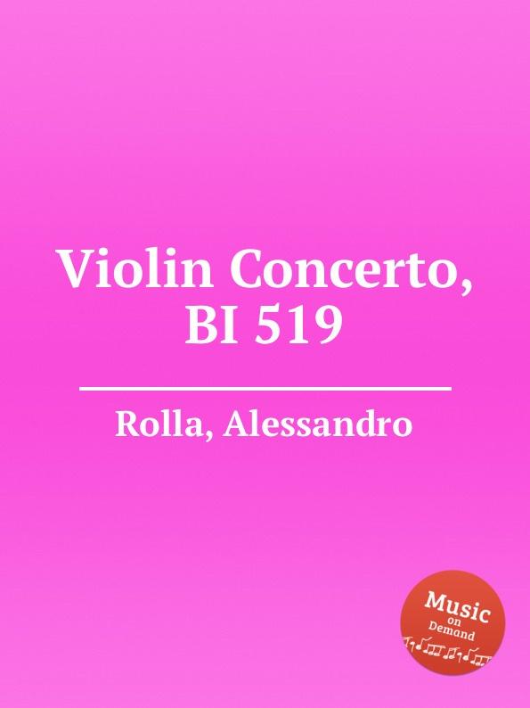 A. Rolla Violin Concerto, BI 519 a rolla adagio e tema con variazioni for violin and orchestra bi 488